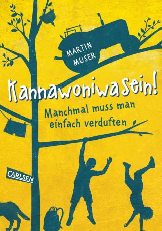 Martin Muser: Kannawoniwasein! Manchmal muss man einfach verduften