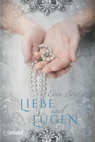 Erin Beaty: Liebe und Lügen (Kampf um Demora 2)