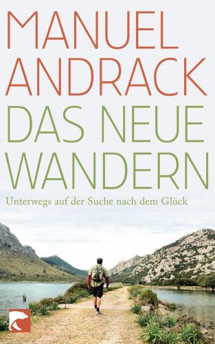 Manuel Andrack: Das neue Wandern
