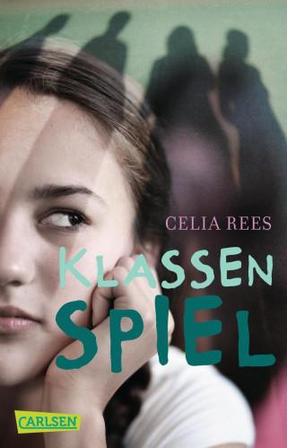 Celia Rees: Klassenspiel