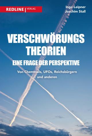 Ingo Leipner, Joachim Stall: Verschwörungstheorien - eine Frage der Perspektive