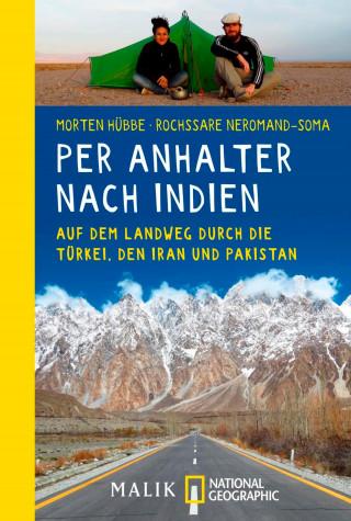 Morten Hübbe, Rochssare Neromand-Soma: Per Anhalter nach Indien