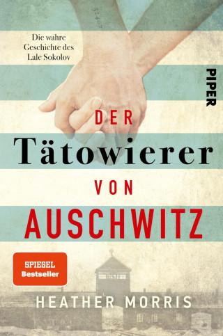 Heather Morris: Der Tätowierer von Auschwitz