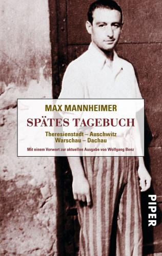 Max Mannheimer: Spätes Tagebuch