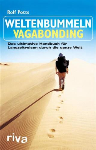 Rolf Potts: Weltenbummeln – Vagabonding