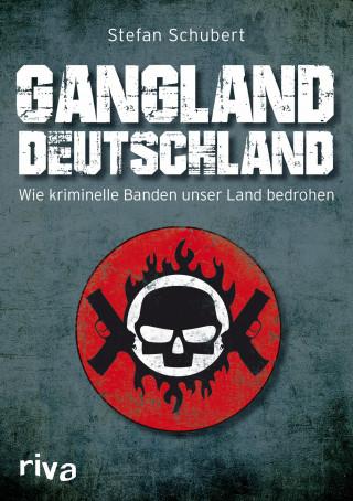 Stefan Schubert: Gangland Deutschland