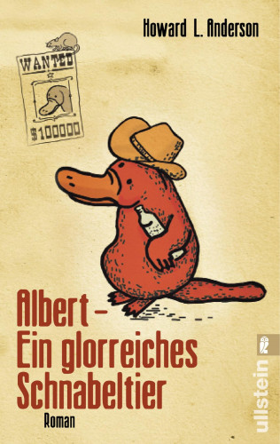 Howard L. Anderson: Albert - Ein glorreiches Schnabeltier