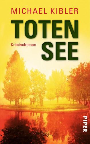 Michael Kibler: Totensee