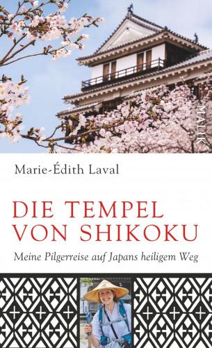 Marie-Édith Laval: Die Tempel von Shikoku