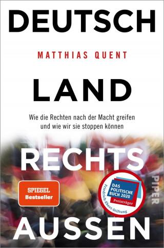Matthias Quent: Deutschland rechts außen