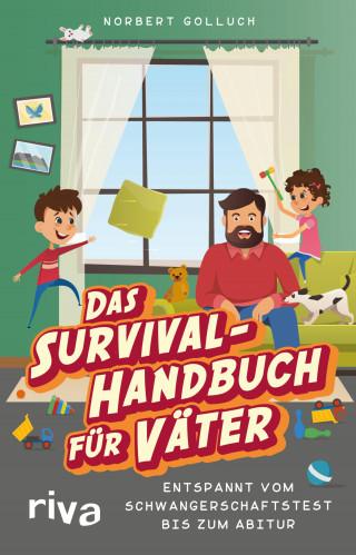 Norbert Golluch: Das Survival-Handbuch für Väter