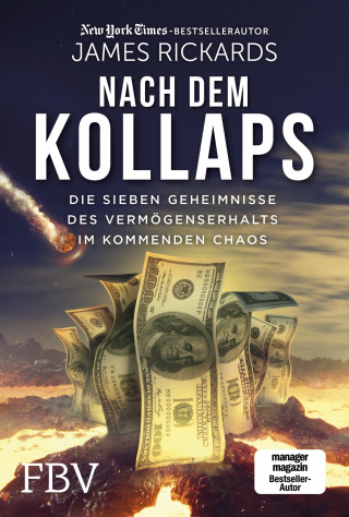 James Rickards: Nach dem Kollaps