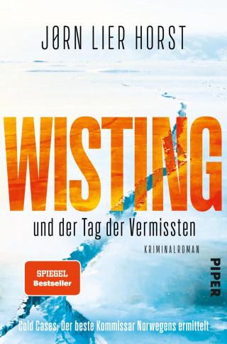 Jørn Lier Horst: Wisting und der Tag der Vermissten