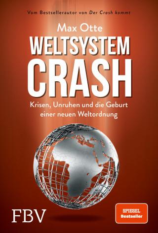 Max Otte: Weltsystemcrash