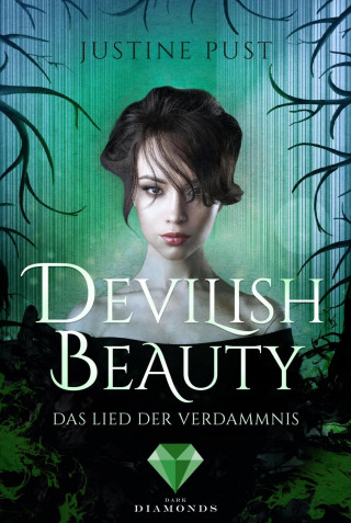 Justine Pust: Devilish Beauty 3: Das Lied der Verdammnis