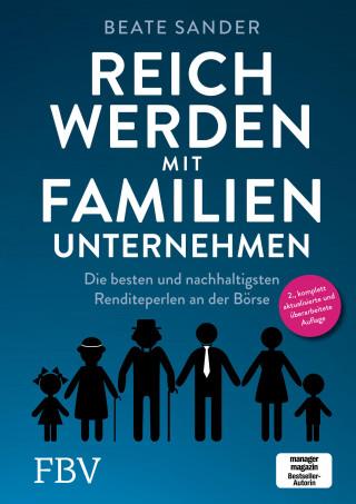 Beate Sander: Reich werden mit Familienunternehmen