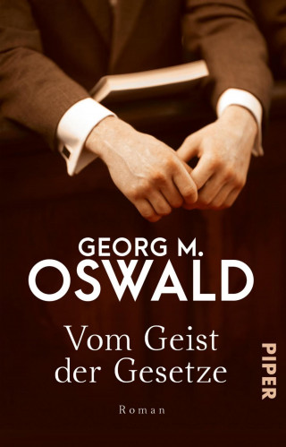 Georg M. Oswald: Vom Geist der Gesetze