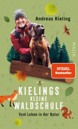 Andreas Kieling: Kielings kleine Waldschule