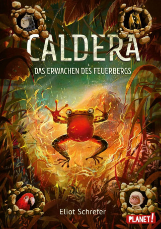 Eliot Schrefer: Caldera 3: Das Erwachen des Feuerbergs