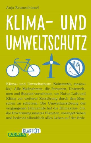 Anja Reumschüssel: Carlsen Klartext: Klima- und Umweltschutz