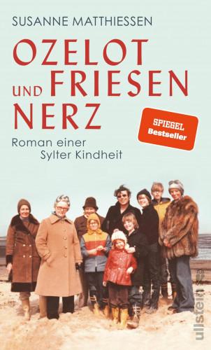 Susanne Matthiessen: Ozelot und Friesennerz