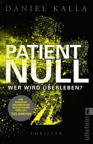 Daniel Kalla: Patient Null - Wer wird überleben?