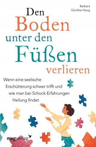 Barbara, Dr. med. Günther-Haug: Den Boden unter den Füßen verlieren