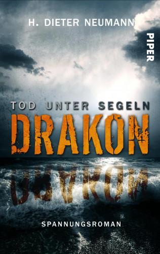 H. Dieter Neumann: Drakon - Tod unter Segeln