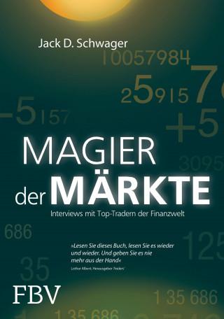 Jack D. Schwager: Magier der Märkte