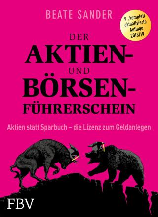 Beate Sander: Der Aktien- und Börsenführerschein
