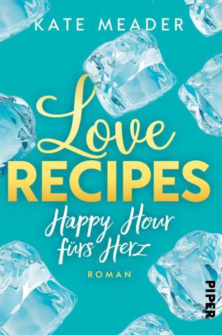 Kate Meader: Love Recipes – Happy Hour fürs Herz