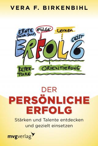 Vera F. Birkenbihl: Der persönliche Erfolg