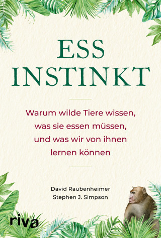 David Raubenheimer, Stephen J. Simpson: Essinstinkt