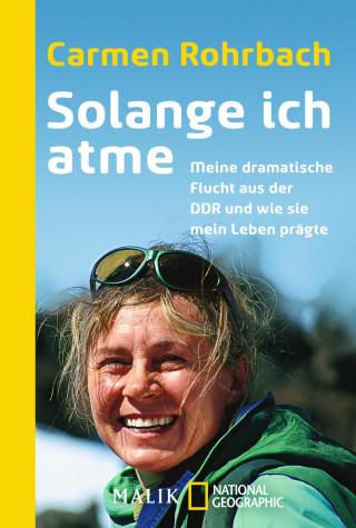 Carmen Rohrbach: Solange ich atme