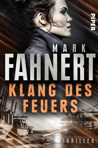 Mark Fahnert: Klang des Feuers