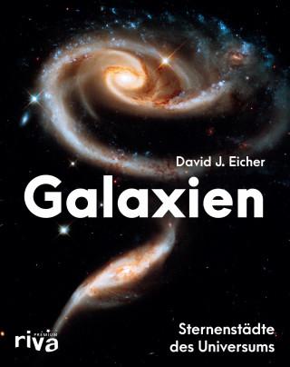 David J. Eicher: Galaxien
