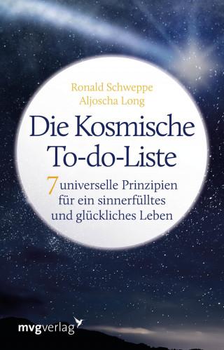 Ronald Pierre Schweppe, Aljoscha Long: Die Kosmische To-do-Liste