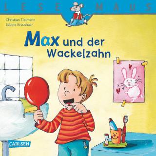 Christian Tielmann: LESEMAUS: Max und der Wackelzahn