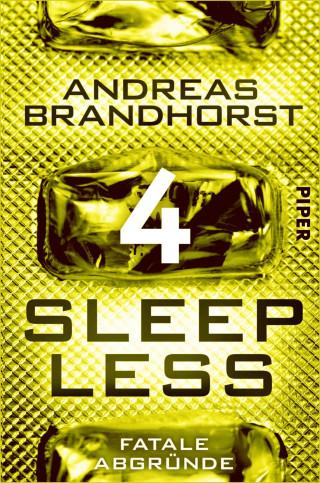 Andreas Brandhorst: Sleepless - Fatale Abgründe
