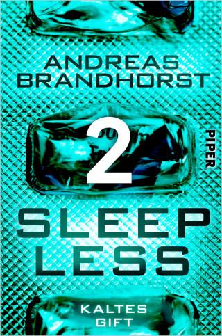 Andreas Brandhorst: Sleepless - Kaltes Gift