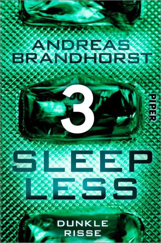 Andreas Brandhorst: Sleepless - Dunkle Risse