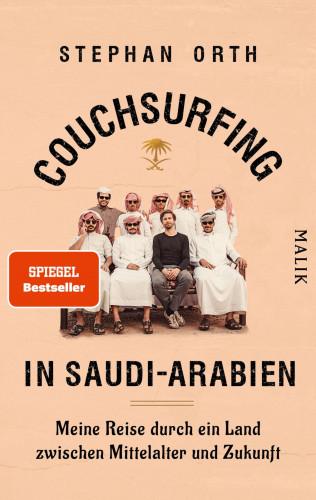Stephan Orth: Couchsurfing in Saudi-Arabien