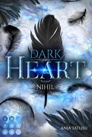Anja Tatlisu: Dark Heart 1: Nihil