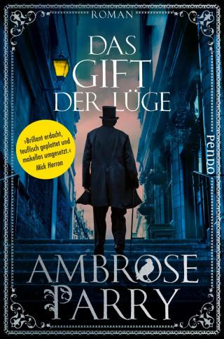 Ambrose Parry: Das Gift der Lüge