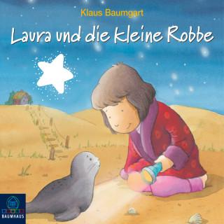 Klaus Baumgart: Laura und die kleine Robbe