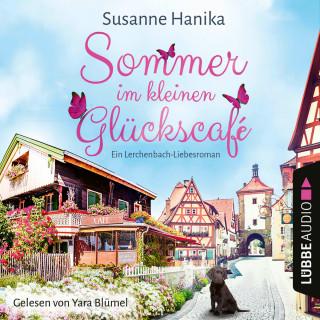 Susanne Hanika: Sommer im kleinen Glückscafé - Ein Lerchenbach-Liebesroman (Ungekürzt)