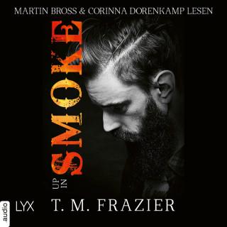 T. M. Frazier: Up in Smoke - King-Reihe, Teil 8 (Ungekürzt)