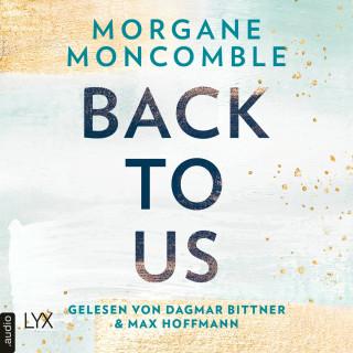 Morgane Moncomble: Back To Us (Ungekürzt)