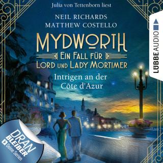 Matthew Costello, Neil Richards: Intrigen an der Côte d'Azur - Mydworth - Ein Fall für Lord und Lady Mortimer, Band 8 (Ungekürzt)