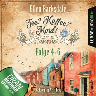 Ellen Barksdale: Nathalie Ames ermittelt - Tee? Kaffee? Mord!, Sammelband 2: Folge 4-6 (Ungekürzt)